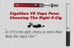 Cigalikes VS Vape Pens: Choosing The Right E-Cig
