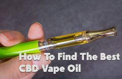 How To Find The Best CBD Vape Oil