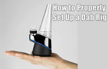 Feature - How to Properly Set Up a Dab Rig